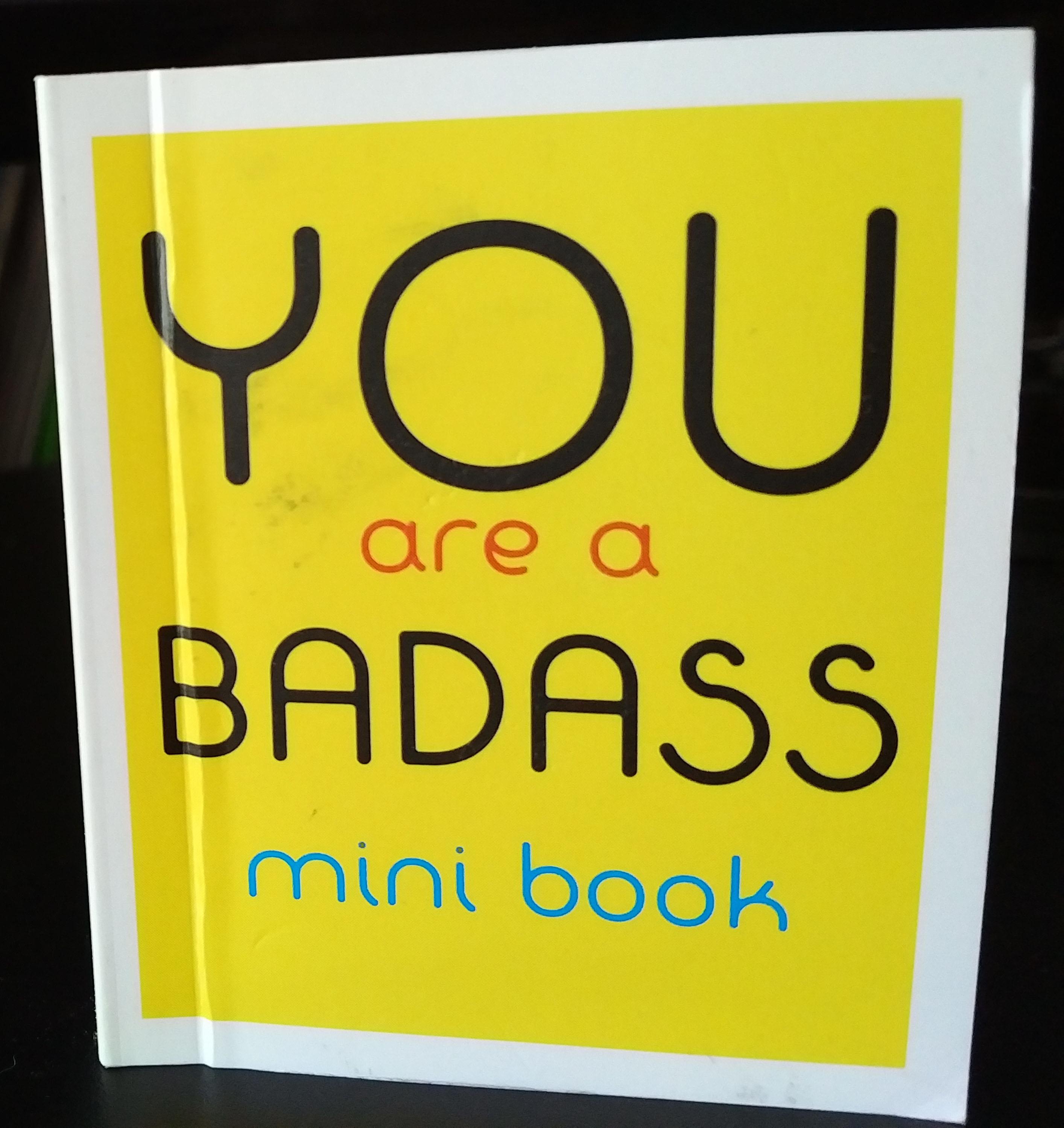 You are a Badass Mini Book